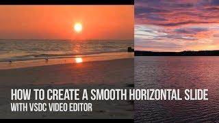 Übergänge lifehack: erstellen einer glatten, horizontalen Schlitten mit VSDC Free Video Editor