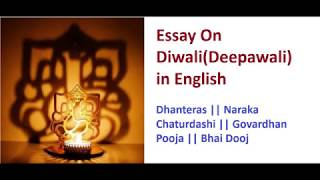 Best Essay On Diwali(Deepawali) in English || Dhanteras || Govardhan Pooja || Bhai Dooj