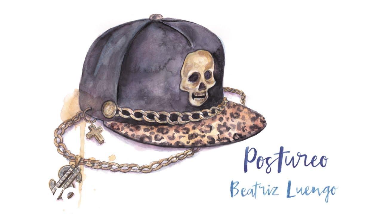 Beatriz Luengo - Postureo (Audio)