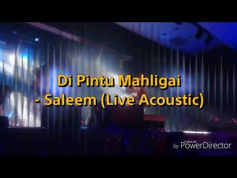 SALEEM - Di Pintu Mahligai (Live Acoustic @ Showcase Saleem: Raja Balada 2018)