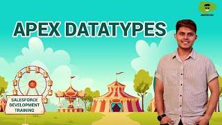Apex Datatypes | Salesforce Development Tutorials