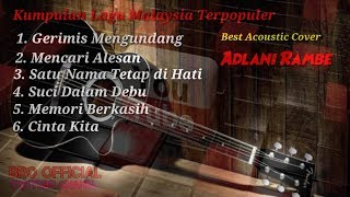 Download Mp3 Kumpulan Lagu Malaysia Terpopuler ||akustik Cover  Adlani Rambe