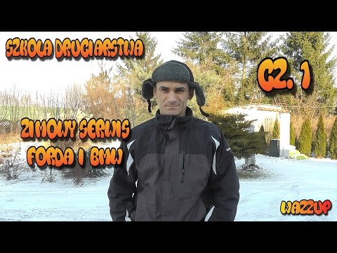 Szkoła Druciarstwa Zimowy Serwis Forda i Bmw część 1 Wazzup :)