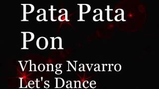 Pata Pata Pon - Pata Pata Giling Giling Vhong Navarro Let
