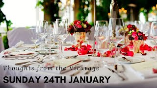 Thoughts from the Vicarage - Sunday 24th January
