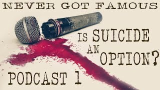 "PODCAST  -  ""Is Suicide an Option?"""