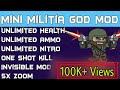 Mini Militia God Mod,Unlimited Health, Unlimited Ammo, Unlimited Nitro,One shot kill, Invisible Mod