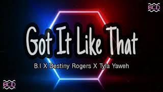 B.I X Destiny Rogers X Tyla Yaweh - 'Got It Like That'