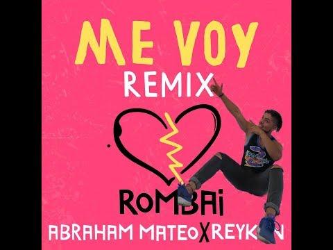 Me Voy (Remix) - Rombai ft. Abraham Mateo, Reykon/Coreografía Zumba
