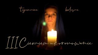 Mała Maryja II - #3 Tajemnica bolesna