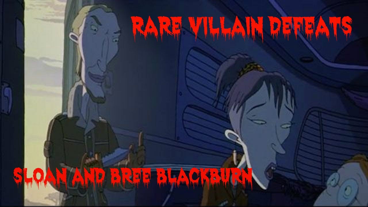 Rare Villain Defeats: Sloan And Bree Blackburn