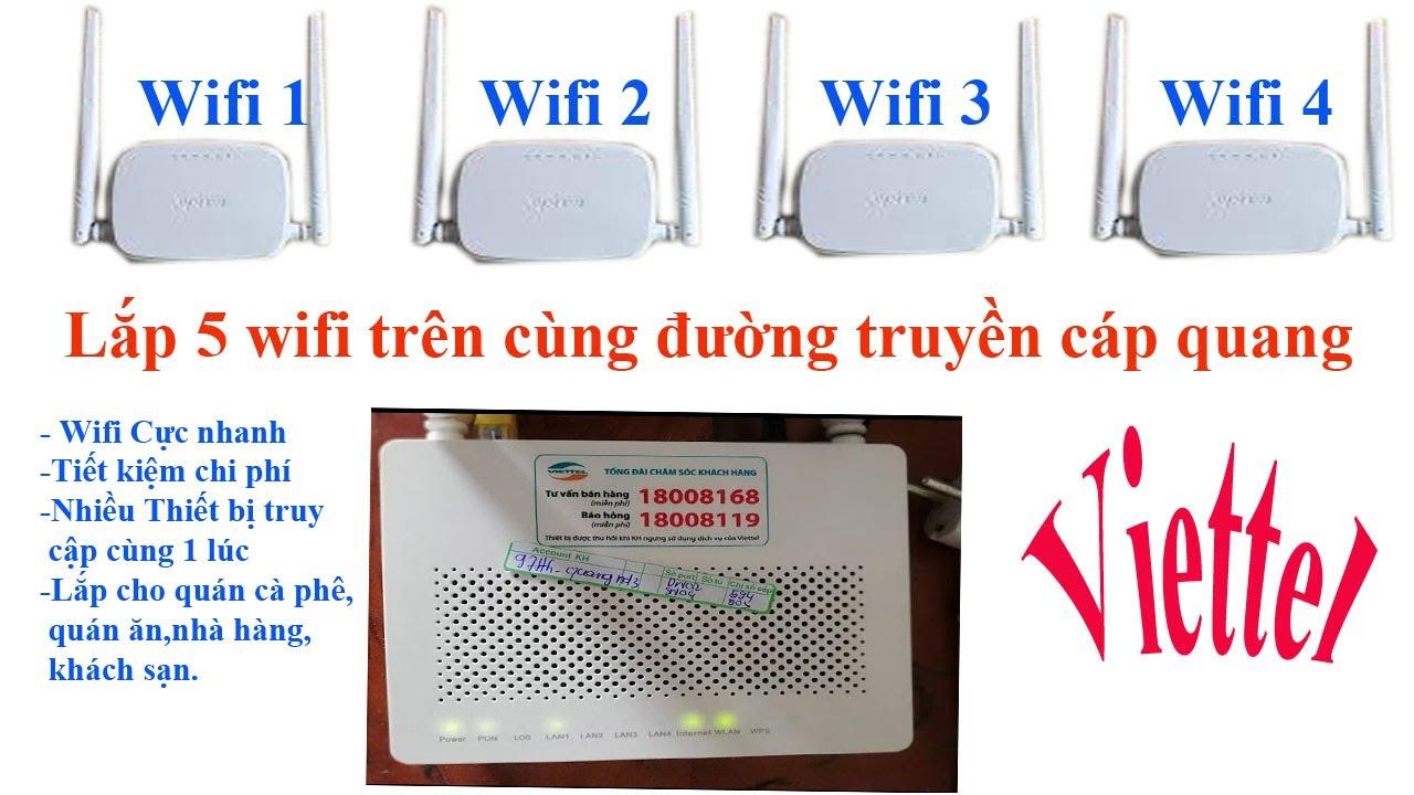 Lắp thêm 4 wifi phụ trên một đường truyền Internet Viettel,VNPT,FPT,SCTV,VTV cab,K+! Đổi Tên Wifi