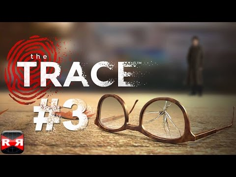 The Trace: Murder Mystery Game (By Relentless Software) - iOS - Walkthrough Gameplay Part 3