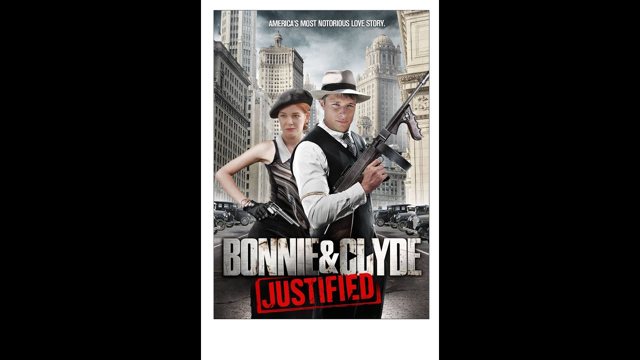 Bonnie & Clyde: Justified - (Official Trailer)