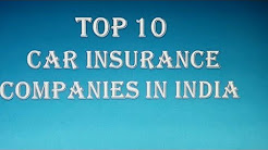 Top 10 Car Insurance Companies in INDIA || Auto Insurance Companies.