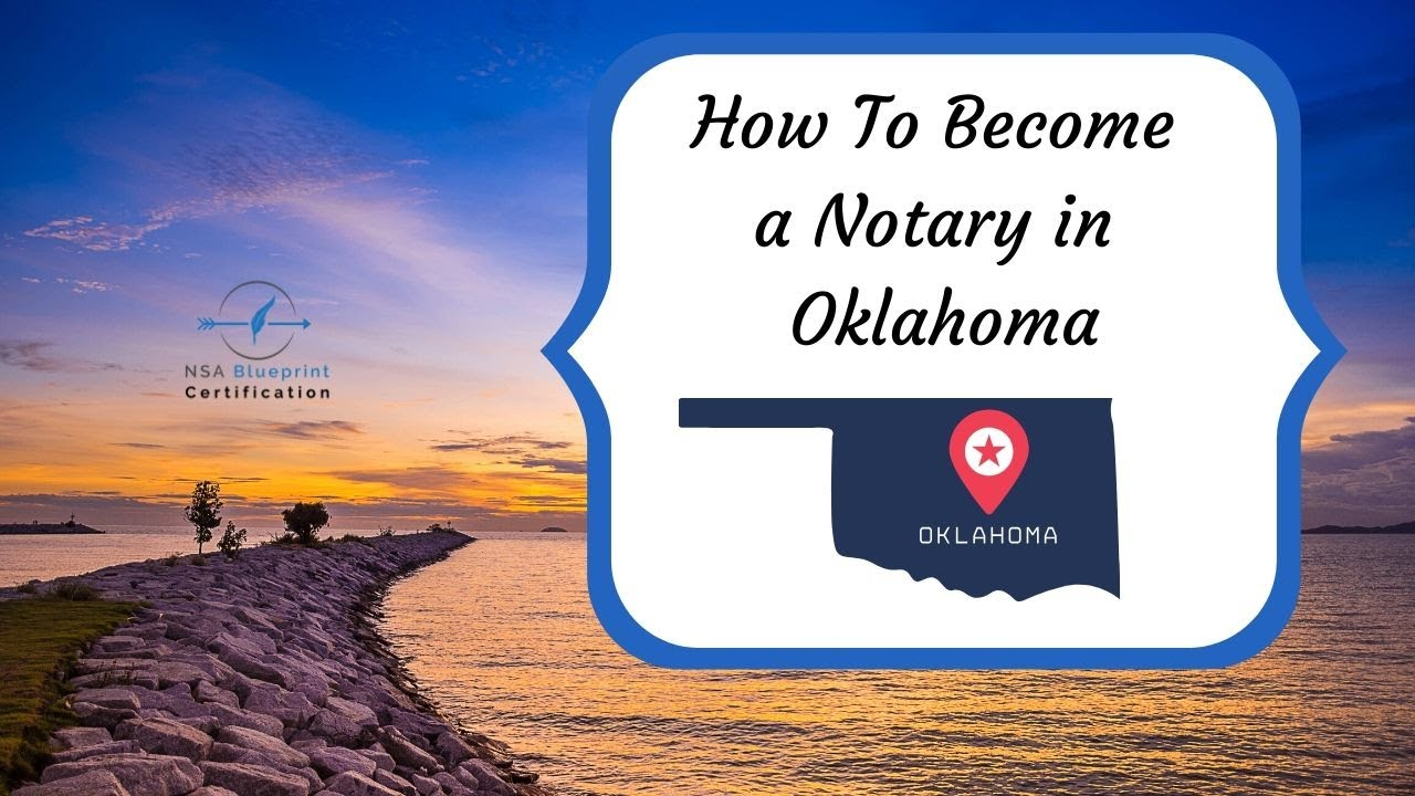 How To Become A Notary In Oklahoma Ok Notary Public Nsa