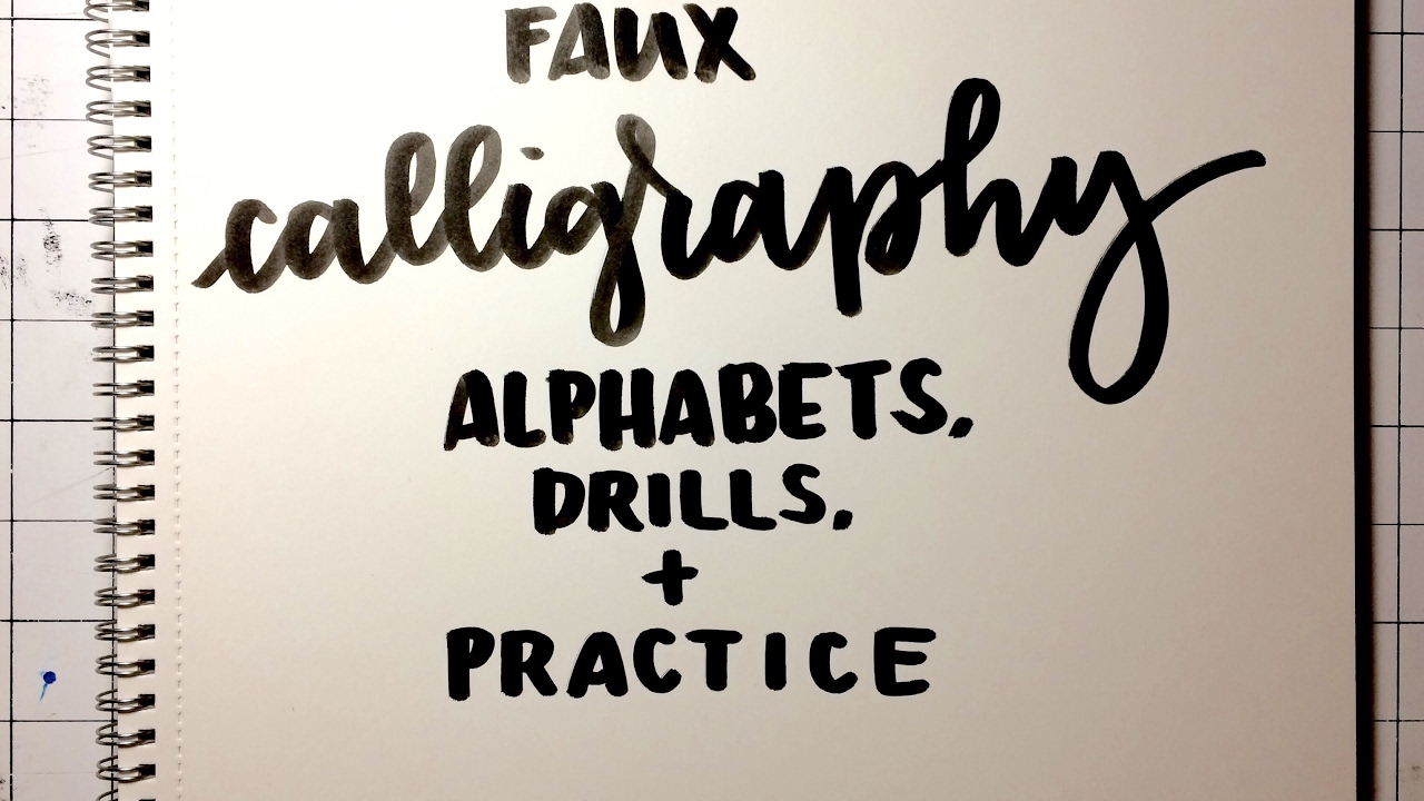 Faux calligraphy alphabets drills practice youtube