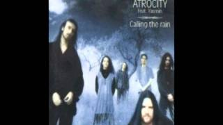 Atrocity - Calling The Rain (Remix)