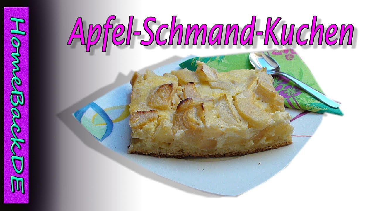Apfel Schmand Kuchen Backanleitung Von Homebackde Youtube