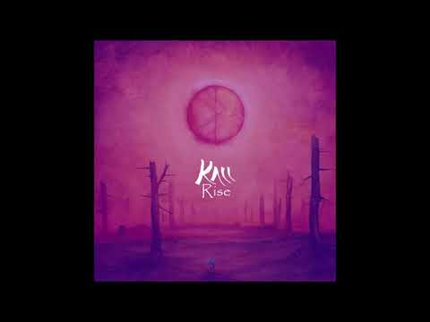 Kall - Rise