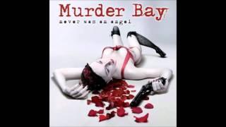 Murder Bay - Never Was An Angel (Full Album) (2012)
