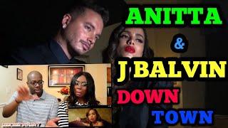 Baixar Anitta & J Balvin - Downtown   Couple Reacts