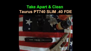 taurus pt740 slim takedown