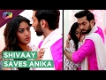 Shivaay Saves Anika | Romantic Moment | Ishqbaaz | Star Plus