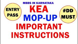 NEET 2018 🔥 KEA Mop Up 🔥Very Important Instructions🔥    🔥Entry Pass🔥   🔥DD Details🔥