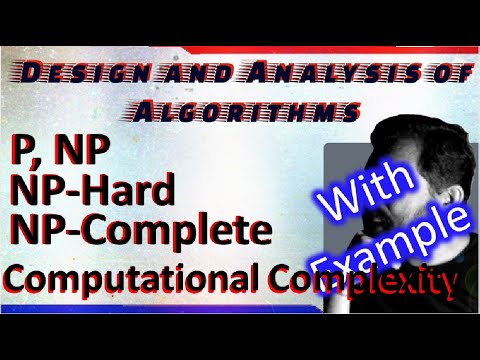 P NP NP-Hard NP-Complete||Design and Analysis of Algorithm |