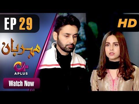 Meherbaan - Episode 29 - Aplus ᴴᴰ Dramas