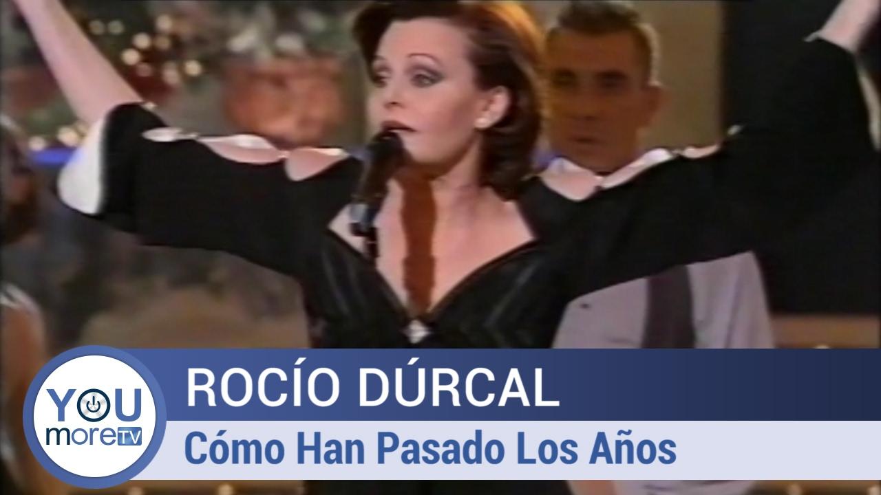 Rocío Dúrcal Cómo Han Pasado Los Años Youtube