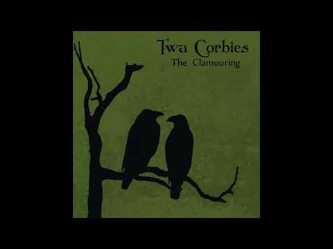 Twa Corbies - The Clamouring (2015) neofolk | dark folk