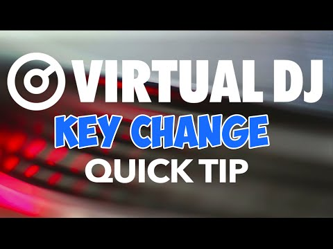 Changing Keys - VirtualDJ 8 Quick Tip #10