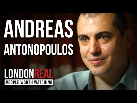 Andreas Antonopoulos - The Death Of Money - PART 1/2 | London Real