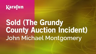 Karaoke Sold (The Grundy County Auction Incident) - John Michael Montgomery *