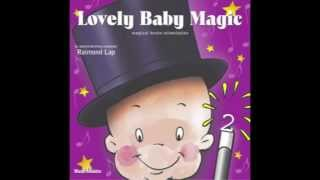 Baby Music: Lullaby for Baby by Lovely Baby Music: Raimond Lap