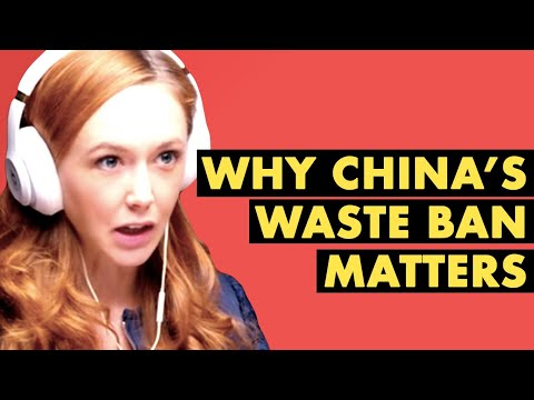Why China's Waste Ban Matters | The Knock-On Effect