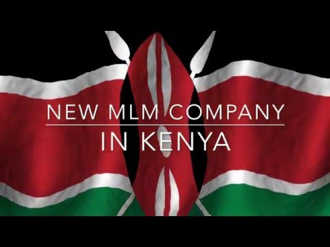 New Multi Level Marketing Company in Kenya - MLM, multilevel marketing, best companies