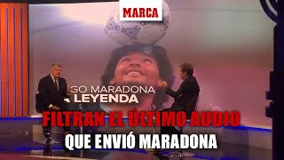 Filtran el último audio que envió Maradona... a la pareja de su exmujer I MARCA
