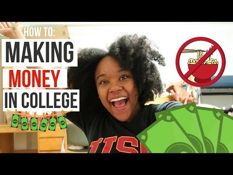 HOW TO MAKE MONEY IN COLLEGE IN 2018