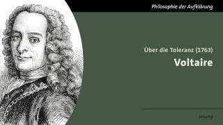 Voltaire - Über die Toleranz (Lesung)