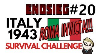 HoI4 - Endsieg - 1943 WW2 Italy - #20 Gallia Has Been Reclaimed! ROMA INVICTA!!