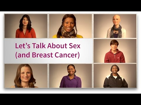 Let's Talk About Sex (and Breast Cancer) (Let's Talk About It Video Series for Young Women)