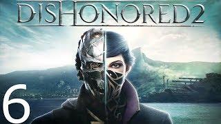 Dishonored 2  — Wracamy - Na żywo