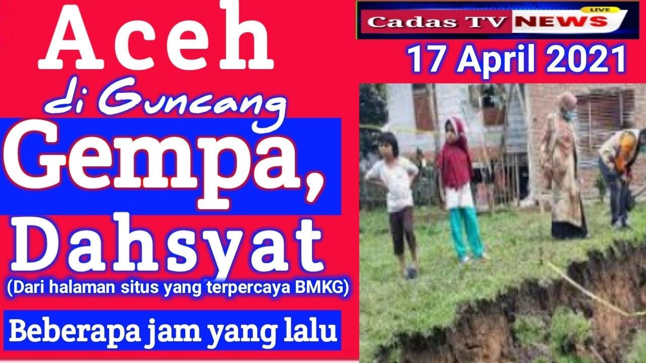 Gempa Aceh Hari Ini Cadas Tv News Gempa Terkini Info Bmkg Youtube