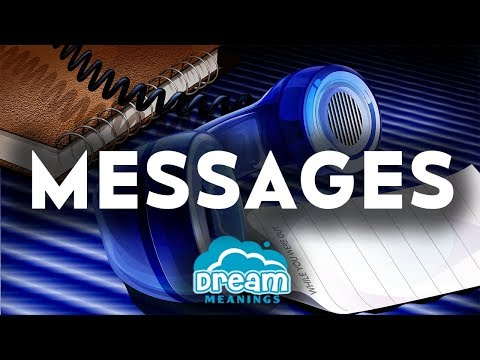 Messages   Dream Meanings & Dream Interpretation