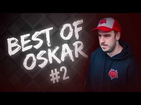 BEST OF OSKAR #2 - HE IS BACK!!!