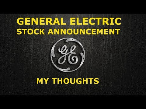 General Electric Announcement! Is GE A Buy?