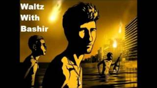 Waltz With Bashir OST - What had they done